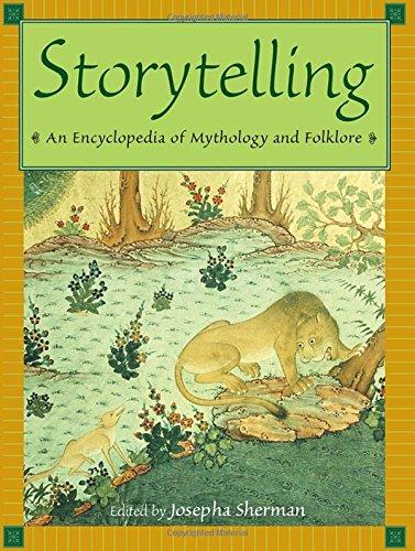 Storytelling: An Encyclopedia of Mythology and Folklore