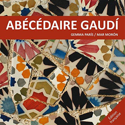 Abécédaire Gaudí (Los cuentos de la cometa)