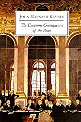 The Economic Consequences of the Peace by John Maynard Keynes (2015-01-02)