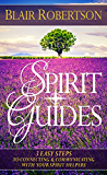 Spirit Guides: 3 Easy Steps To Connecting And Communicating With Your Spirit Helpers (3 Easy Steps Psychic Series) (English Edition)