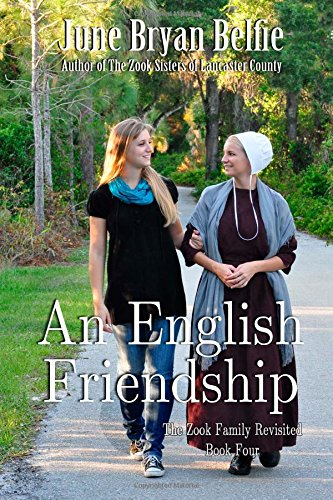 An English Friendship The Zook Family Revisited Volume 4