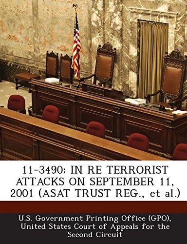 Preisvergleich Produktbild 11-3490: In Re Terrorist Attacks on September 11,  2001 (Asat Trust Reg.,  et al.)