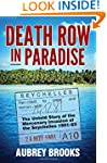 Death Row in Paradise: The Untold Sto...
