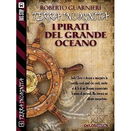 I Pirati Del Grande Oceano: Terra Incognita 4