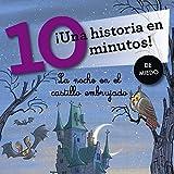 La noche en el castillo embrujado. ¡Una historia en 10 minutos! (Tres pasos)
