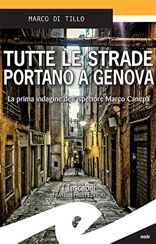 Tutte le strade portano a Genova: La prima