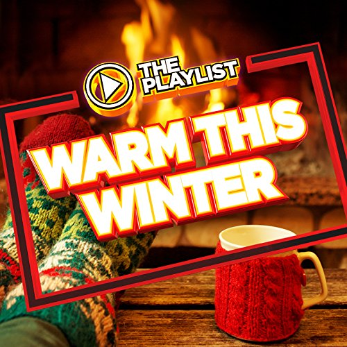 The Playlist - Warm This Winter
