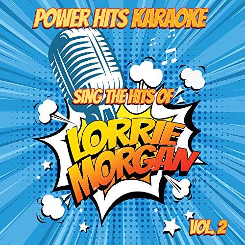 Half Enough (Originally Performed By Lorrie Morgan) [Karaoke Version] (Lorrie Morgan Karaoke)