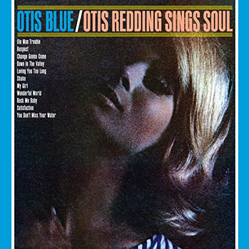 Otis Blue: Otis Redding Sings ...