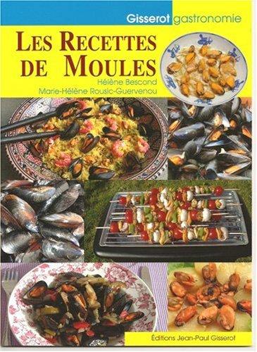 Recettes de Moules (les) par Hélène Bescond, Marie-Hélène Rousic-Guervenou