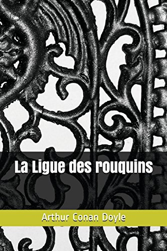 La Ligue des rouquins-(Édition entièrement Illustrée) par Arthur Conan Doyle