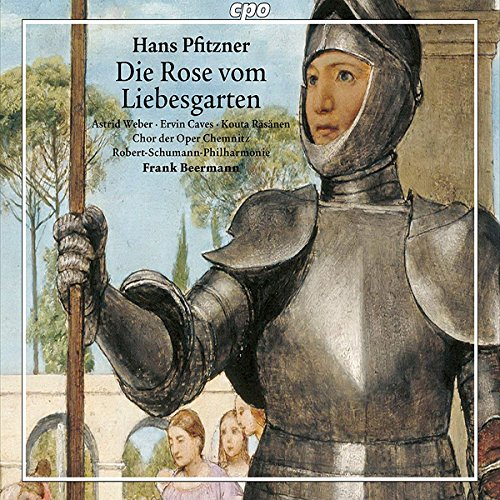 Hans Pfitzner : Die Rose vom Liebesgarten, opéra. Weber, Caves, Räsänen, Beermann.