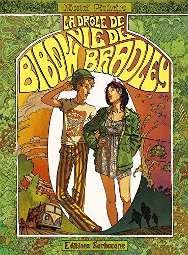 "<a href=""/node/24838"">La drôle de vie de Bibow Bradley</a>"