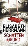 Buchinformationen und Rezensionen zu Schattengrund: Thriller von Elisabeth Herrmann