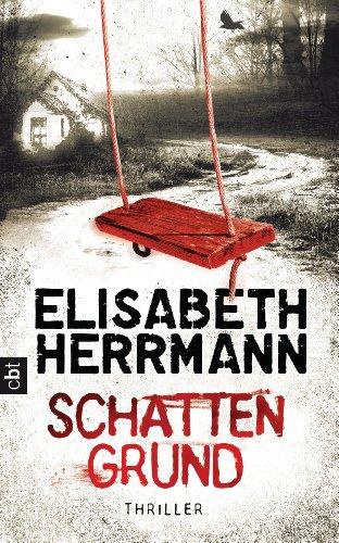Buchseite und Rezensionen zu 'Schattengrund: Thriller' von Elisabeth Herrmann