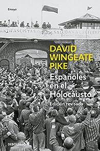 Españoles en el holocausto par David W. Pike