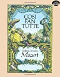 Cosi fan Tutte in Full Score (Dover Music Scores) by Mozart, Wolfgang Amadeus, Opera and Choral Scores [1983]