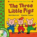 The Three Little Pigs (Lift-the-Flap Fairy Tales) by Stephen Tucker (2009-05-01)