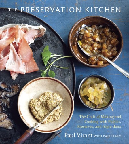 The preservation kitchen the craft of making and cooking download the preservation kitchen the craft of making and cooking download pdf or read online forumfinder Images