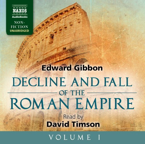 The Decline and Fall of the Roman Empire, Volume I by Edward Gibbon (2014-01-07)