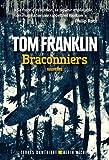 """Afficher """"Braconniers"""""""