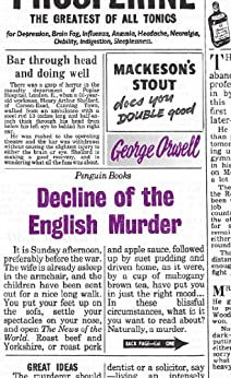 Decline of the English Murder (Penguin Modern Classics) by [Orwell, George]