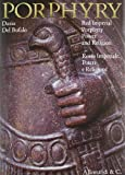 Porphyry. Red imperial porphyry. Power and religion-Rosso imperiale. Potere e religione. Ediz. bilingue