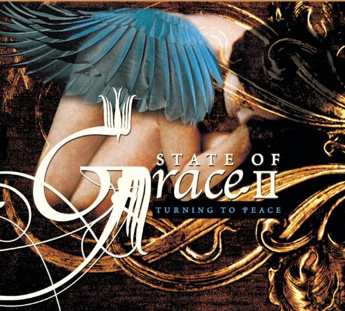 State Of Grace II: Turning To ...