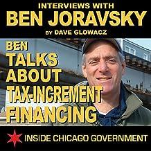Ben Joravsky Talks about Tax-Increment Financing