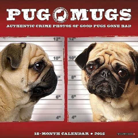 Pug Mugs 2015 Mini Calendar by Willow Creek Press (2014-06-15)