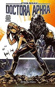 Star Wars Doctora Aphra nº 01 par Kieron Gillen