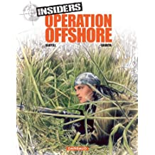 Insiders - Saison 1 - tome 2 - Opération Offshore