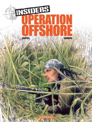 Insiders, Tome 2 : Opération offshore par Bartoll, Garreta, Christian Favrelle