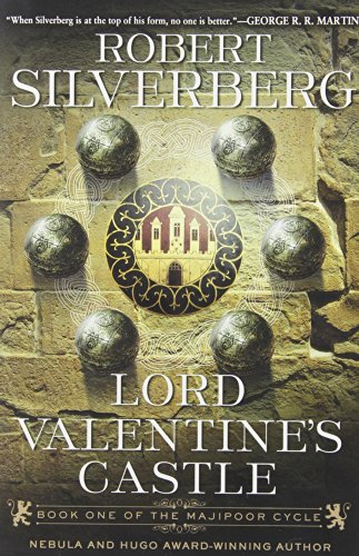 Lord Valentine's Castle: Book One of the Majipoor Cycle