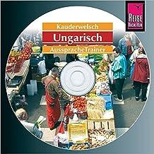Reise Know-How Kauderwelsch AusspracheTrainer Ungarisch (Audio-CD): Kauderwelsch-CD