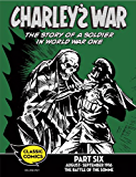 Charley's War Comic Part Six: August - September 1916 The Battle of the Somme (Charley's War Comics)