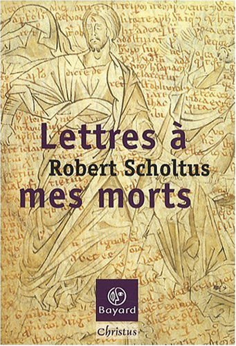Lettres  mes morts