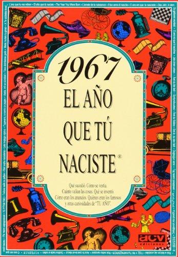 Descargar Libro 1967 El año que tu naciste de Rosa Collado Bascompte