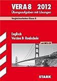 VERA 8 Englisch Version B: Realschule mit MP3-CD 2012; Vergleichsarbeiten Klasse 8 - Übungsaufgaben mit Lösungen - Paul Jenkinson