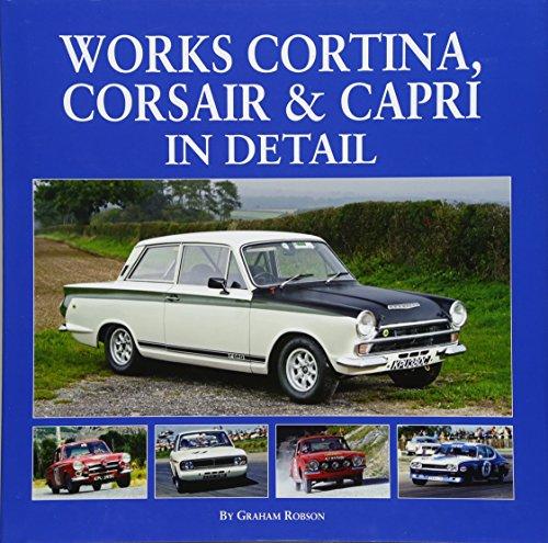 Works Cortina, Capri & Corsair in Detail por Graham Robson