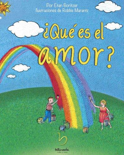¿Qué es el amor? (¿Qué es? nº 7) por Etan Boritzer