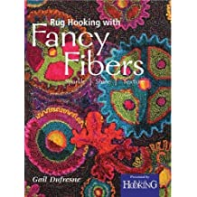 Rug Hooking with Fancy Fibers: Sparkle, Shine, Texture