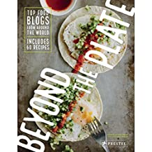 Beyond the plate: top food blogs from around the world