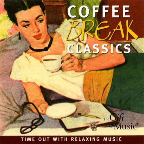 Coffee Break Classics - Musik für die Kaffeepause