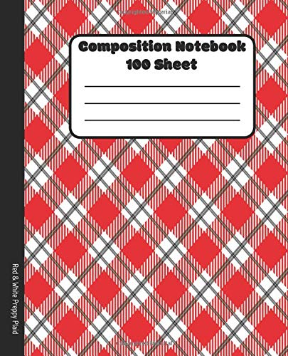 | 100 Sheet | Red & White Preppy Plaid: College Ruled Blank Lined Notebooks | Classic School Book | Class Notes Revision Journal ()