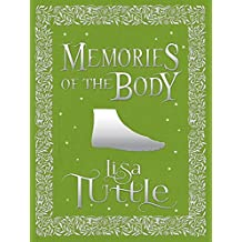 Memories of the Body: Tales of Desire and Transformation