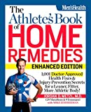 The Athlete's Book of Home Remedies (Enhanced Edition): 1,001 Doctor-Approved Health ...