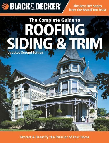 black-decker-the-complete-guide-to-roofing-siding-trim-updated-2nd-edition-protect-beautify-the-exte