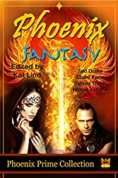 Phoenix Fantasy (Phoenix Prime Anthology) (English Edition)