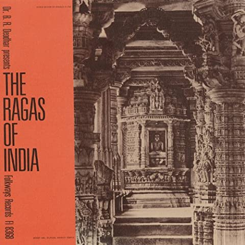 Dr. B.R. Deodhar Presents the Ragas of India